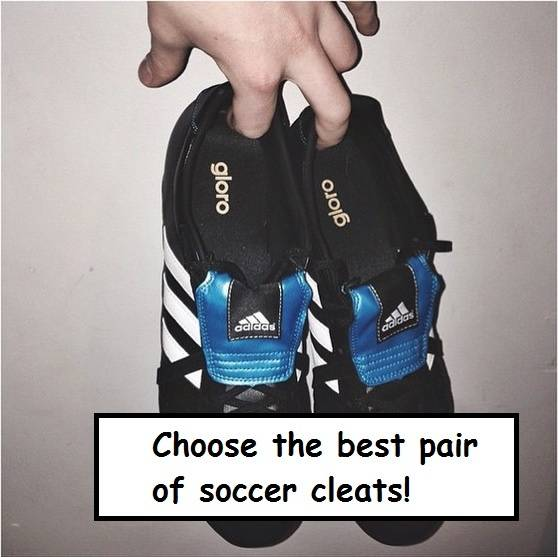best soccer cleats - choose the right!