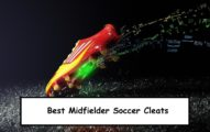 best soccer cleats for midfielders