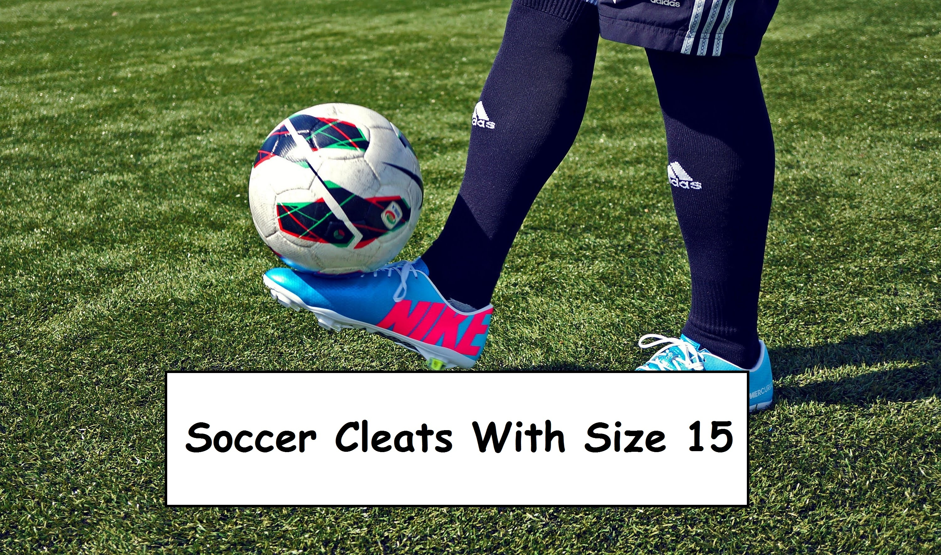 size 15 soccer cleats
